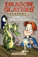 97 Ways to Train A Dragon
