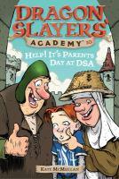 Help! It's Parents Day at DSA