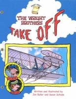 The Wright Brothers Take Off