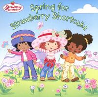 Spring for Strawberry Shortcake