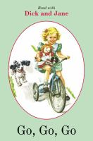 Dick and Jane : Go, Go, Go