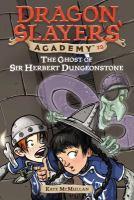 The Ghost Of Sir Herbert Dungeonstone