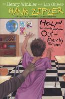 Help! Somebody Get Me Out of Fourth Grade!