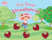 Five Sweet Strawberries