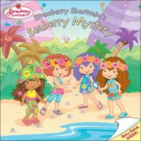 Strawberry Shortcake's Seaberry Mystery