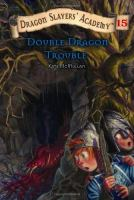 Double Dragon Troubler
