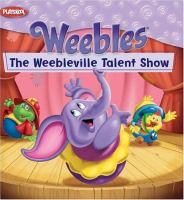 The Weebleville Talent Show