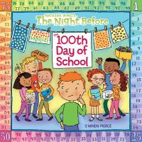The Night Before the 100th Day of School