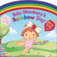 Baby Strawberry's Rainbow Day
