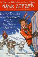 Dump Trucks and Dogsleds