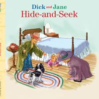 Dick and Jane Hide-and-seek