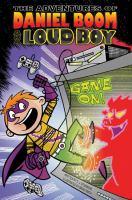 The Adventures of Daniel Boom Aka Loud Boy