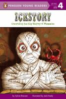 Ickstory. Unraveling the History of Mummies Around the World