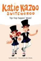 Tip-top Tappin' Mom!