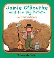 Jamie O'Rourke and the Big Potato