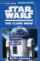 Star Wars, the clone wars. R2-D2's adventure