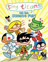 Tiny Titans and the Science Fair!