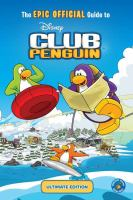 The Epic Official Guide to Disney Club Penguin