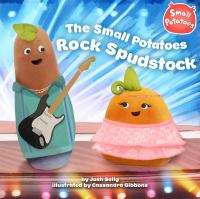 The Small Potatoes Rock Spudstock