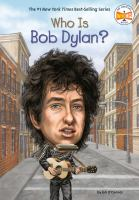 Who Is Bob Dylan?