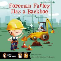 Foreman Farley Has A Backhoe