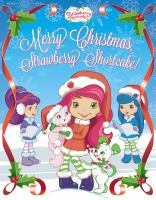 Merry Christmas, Strawberry Shortcake!