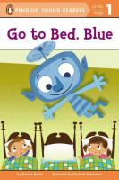 Go to Bed, Blue