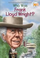 Who Was Frank Lloyd Wright?