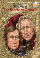 Who Were the Brothers Grimm