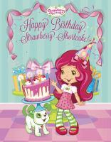Happy Birthday, Strawberry Shortcake!