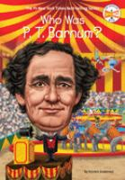 Who Was P.T. Barnum?