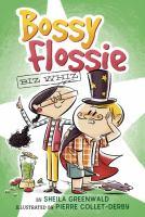Bossy Flossie