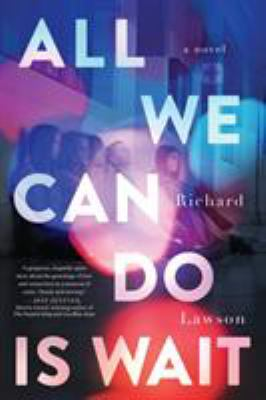 Cover image for All We Can Do Is Wait