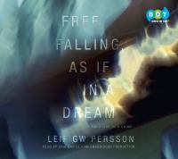 Free Falling, as If in A Dream