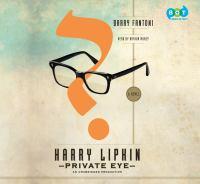 Harry Lipkin, Private Eye