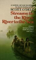 Streams to the River, River to the Sea