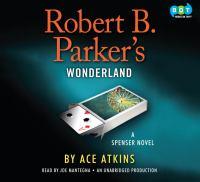 Robert B. Parker's Wonderland [a Spenser novel]