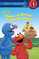 Elmo and Grover, Come on Over!