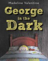 George in the Dark