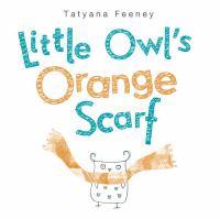 Little Owl's Orange Scarf