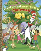 Cat in the Hat Knows A Lot About Christmas! Big Golden Book