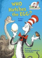 Who Hatches the Egg?