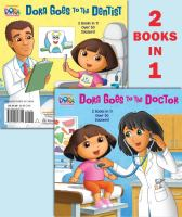 Dora Goes to the Doctor / Dora Goes to the Dentist
