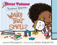 Mitzi Tulane, Preschool Detective, in What's That Smell?