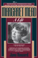 Margaret Mead, A Life
