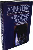 A Dangerous Mourning