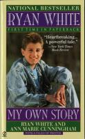 Ryan White, My Own Story