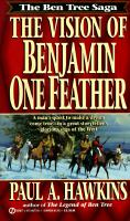 The Vision of Benjamin One Feather
