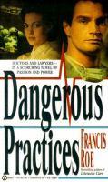 Dangerous Practices