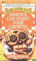 Murder Can Stunt Your Growth
